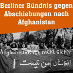 Berliner Bündnis gegen Abschiebungen nach Afghanistan  Facebook